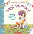 Mini Whinny #1: Happy Birthday to Me PBK
