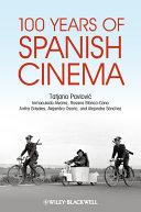 100 Years Of Spanish Cinema