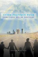 Pdf Guide Pratique Pour Chrétiens Nés De Nouveau Telecharger