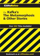 CliffsNotes on Kafka's The Metamorphosis & Other Stories