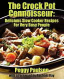 The Crock Pot Connoisseur Book PDF