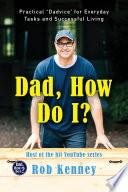Dad  How Do I
