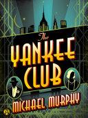 The Yankee Club