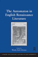 The Automaton in English Renaissance Literature Pdf/ePub eBook
