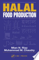 """Halal Food Production"" by Mian N. Riaz, Muhammad M. Chaudry"