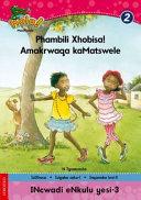 Books - Hola Grade 2 Big Book 3 Phambili Xhobisa, Amakrwaqa kaMatswele | ISBN 9780195986686