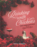 Drinking with Chickens Book PDF