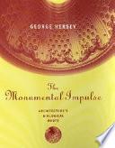 The Monumental Impulse