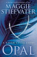 Opal (a Raven Cycle Story) ebook