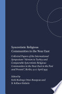 Syncretistic Religious Communities in the Near East