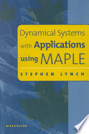Dynamical Systems with Applications using MAPLE Book