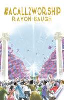 #Acall2worship