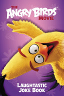 The Angry Birds Movie  Laughtastic Joke Book