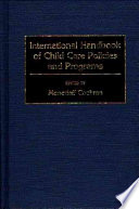 International Handbook Of Child Care Policies And Programs
