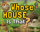 Whose House Is That