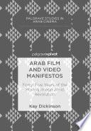 Arab Film and Video Manifestos