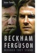 Beckham and Ferguson