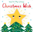 You re My Little Christmas Wish