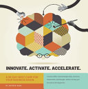 Innovate. Activate. Accelerate