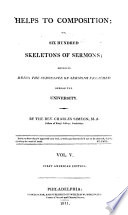 Helps to composition ; or, Six hundred skeletons of sermons, several being the substance of sermons preached before the university