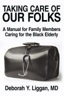 Taking Care of Our Folks [Pdf/ePub] eBook