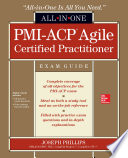 PMI ACP Agile Certified Practitioner All in One Exam Guide