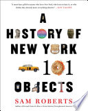 A History of New York in 101 Objects Book
