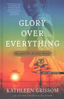 Glory Over Everything