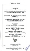 Hearings on National Defense Authorization Act for Fiscal Year 1999  H R  3616 and Oversight of Previously Authorized Programs  Before the Committee on National Security  House of Representatives  One Hundred Fifth Congress  Second Session