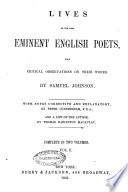 Lives of the Most Eminent English Poets  with Critical Observations on Their Works by Samuel Johnson
