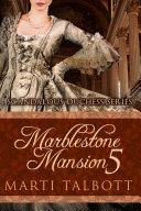 Marblestone Mansion  Book 5