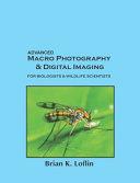 Advanced Macro Photography