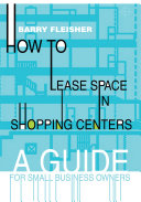 How to Lease Space in Shopping Centers