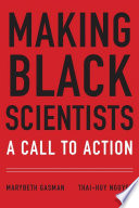 link to Making Black scientists : a call to action in the TCC library catalog