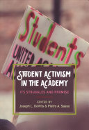 Student activism in the academy: its struggles and promise