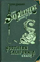 Sea Forager's Guide to the Northern California Coast