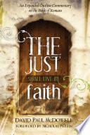 The Just Shall Live by Faith Book