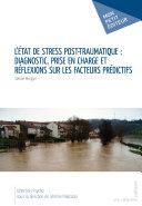 Pdf L'Etat de stress post-traumatique: diagnostic, prise en charge et réflexions sur les facteurs prédictifs Telecharger
