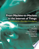 From Machine To Machine To The Internet Of Things  Introduction To A New Age Of Intelligence