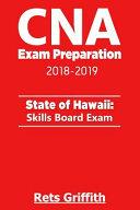 CNA Exam Preparation 2018 2019  State of Hawaii Skills Board Exam Book