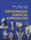 Orthopaedic Surgical Approaches E Book