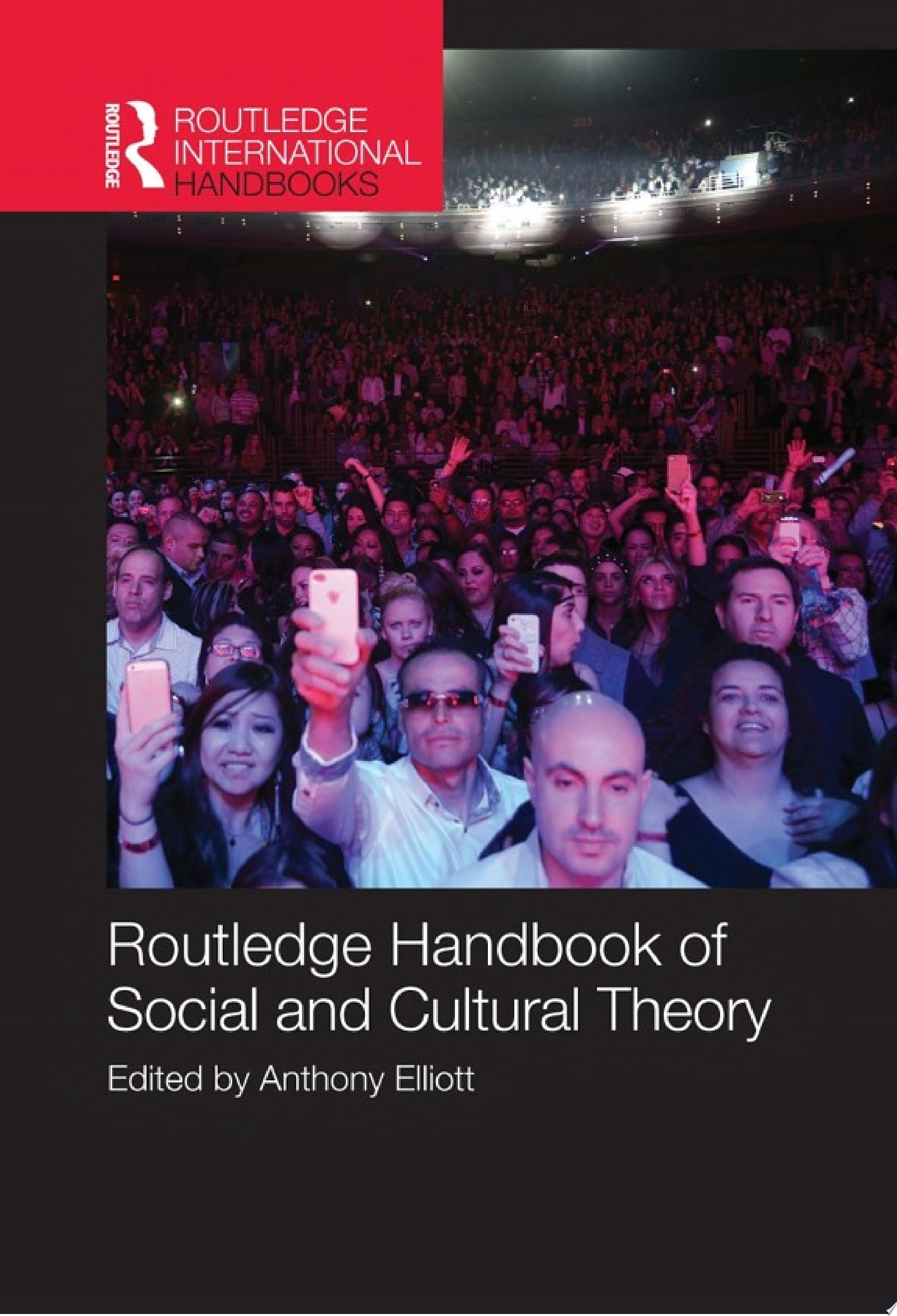 Routledge Handbook of Social and Cultural Theory