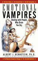Emotional Vampires: Dealing With People Who Drain You Dry [Pdf/ePub] eBook