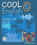 Cool English Level 5 Teacher s Guide with Audio CD and Tests CD