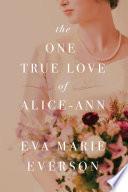 The One True Love of Alice Ann