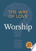 The Way of Love  Worship