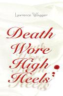 Death Wore High Heels