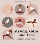Strong  Calm and Free