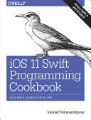 iOS 11 Swift Programming Cookbook Pdf/ePub eBook