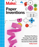 Make: Paper Inventions